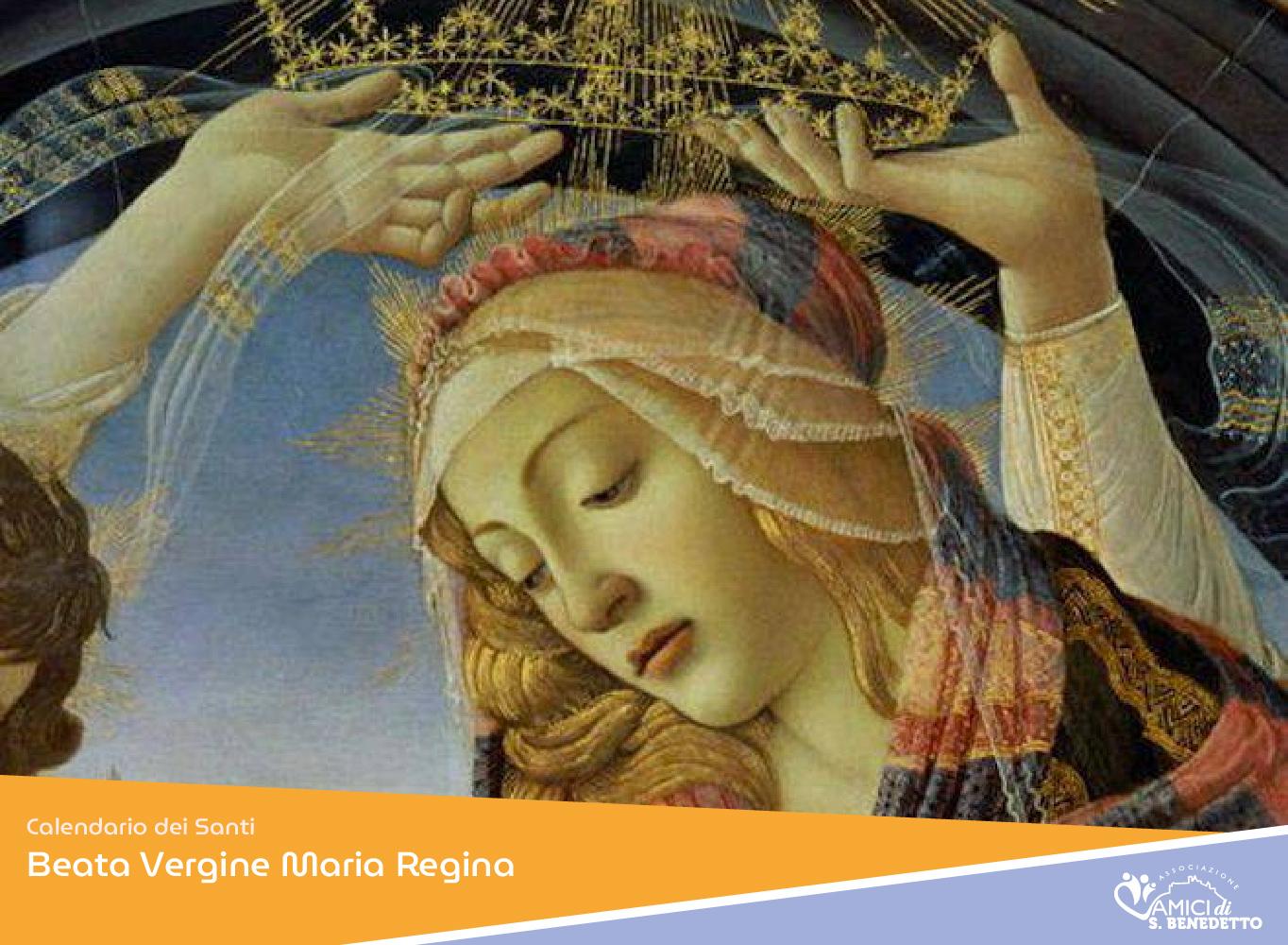 Beata Vergine Maria Regina – Santo del Giorno