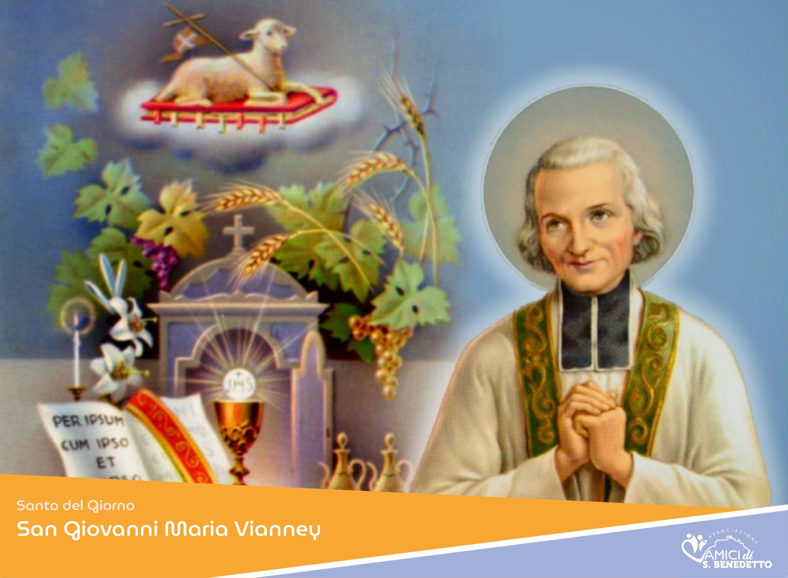 4 Agosto – San Giovanni Maria Vianney