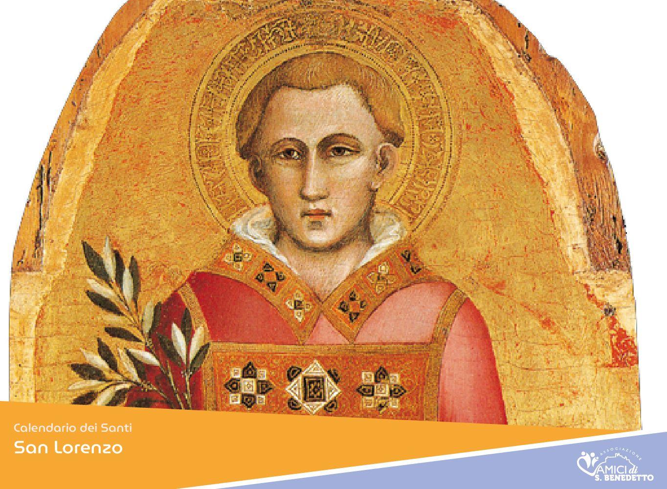 San Lorenzo- il Santo del giorno