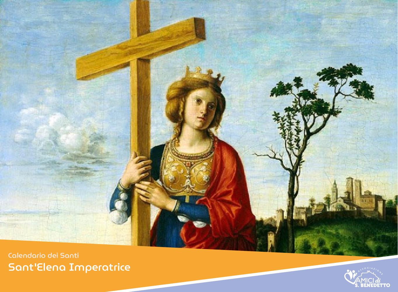 Sant'Elena Imperatrice – il Santo del giorno